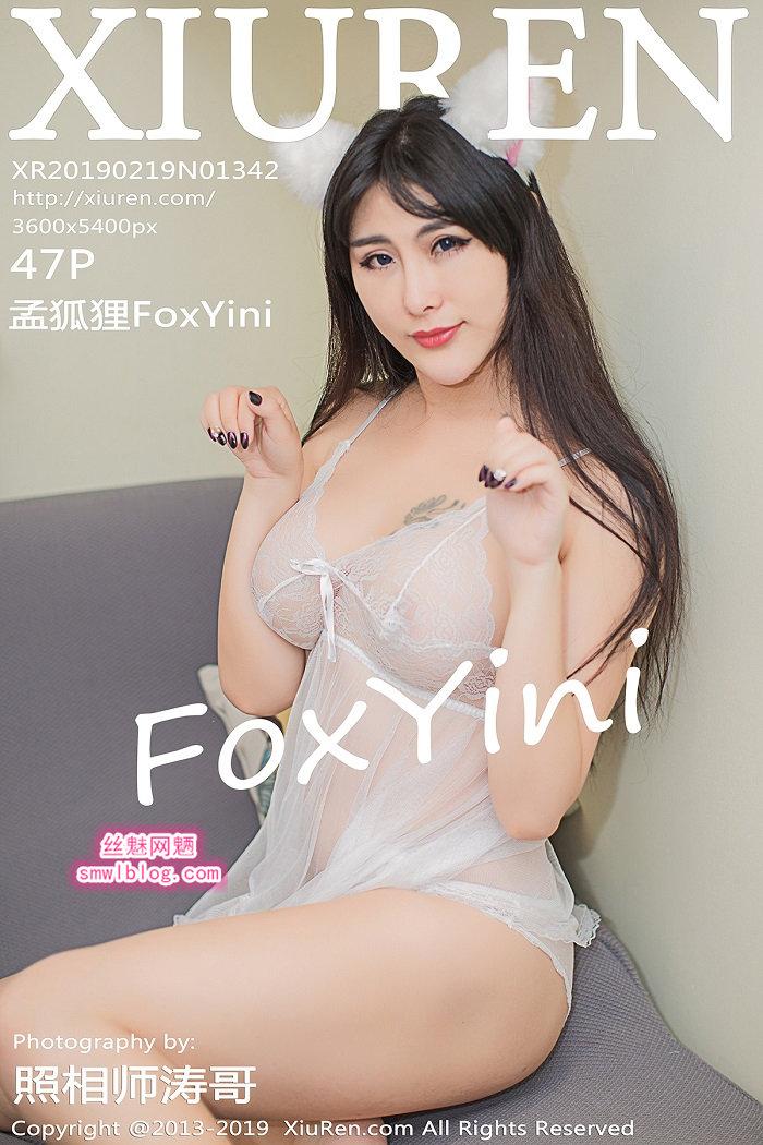 [XIUREN秀人网]XR20190219N01342 2019.02.19 孟狐狸FoxYini[47+1P/198M]
